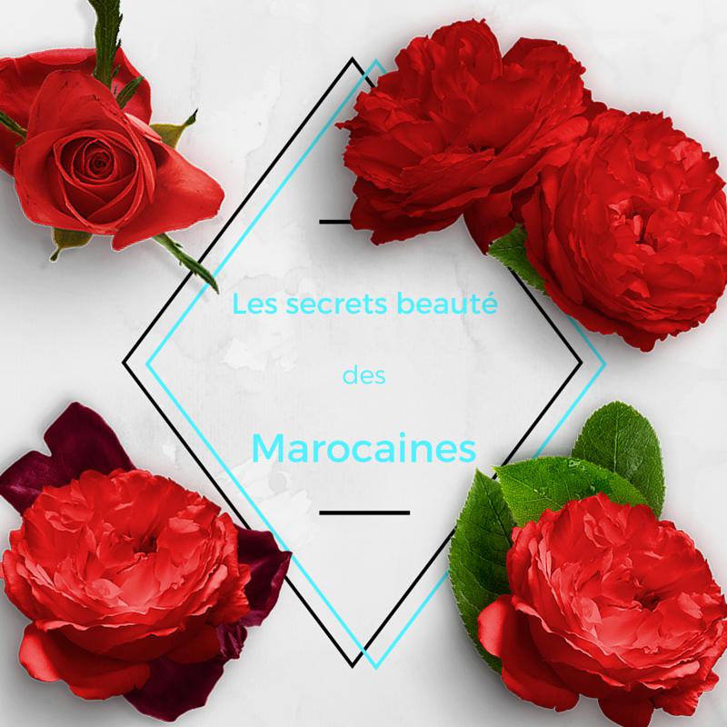 Les secrets beauté des Marocaines