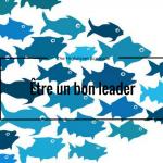 Être un bon leader en 5 questions