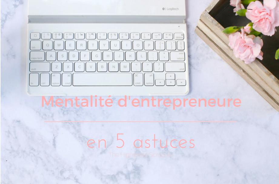 mentalité d'entrepreneure, mentalité d entrepreneure femme, cultiver une mentalité d entrepreneure