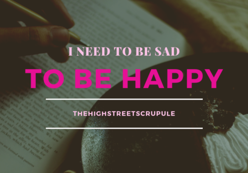 be happy when you're sad